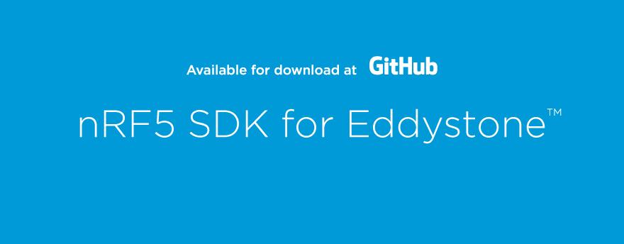 nRF5 SDK for Eddystone introduced - Nordic DevZone
